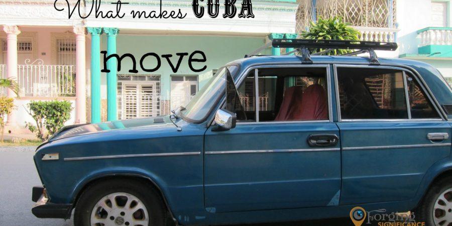 What makes Cuba move