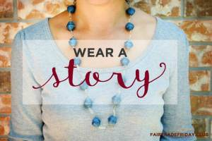Good Buys Are Worth The Story—Fair Trade Friday Giveaway