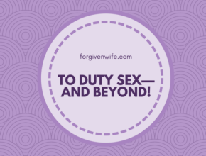 Duty sex done well can play a role in the journey toward true intimacy in our marriages—as long as we don't stop there.
