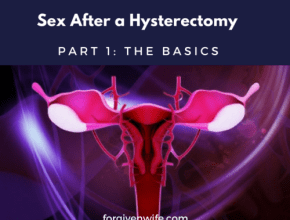 This first part of a three-part series on sex after a hysterectomy gives basic information about what a hysterectomy is and how it is done.