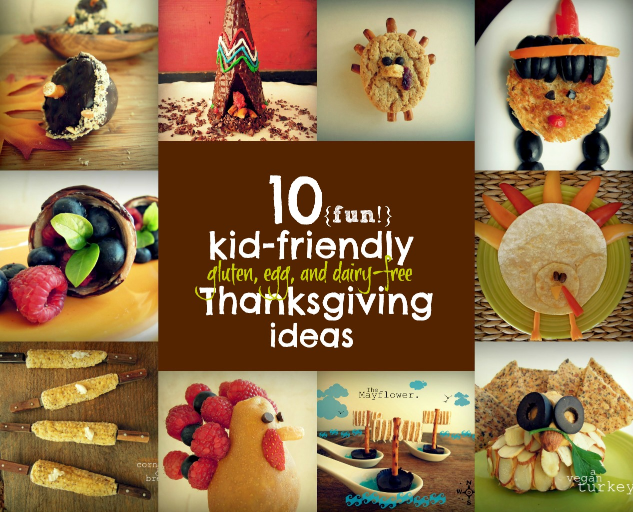 10 Kid And Allergy Friendly Thanksgiving Ideas