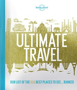 Lonely Planet Ultimate Travel 12 gifts for Travel Lovers