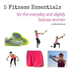 5 fitness essentials