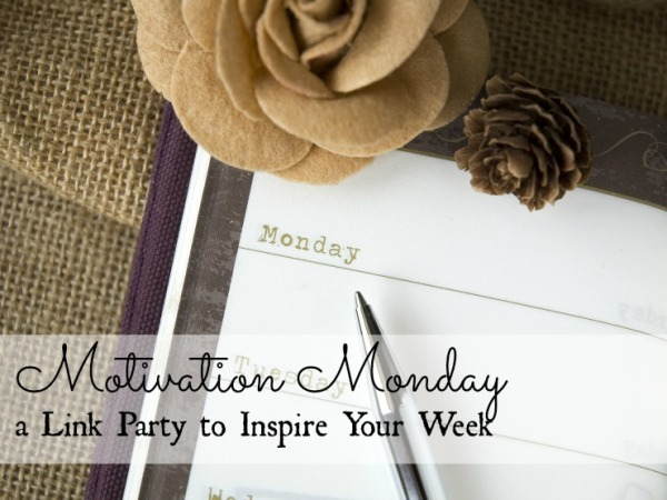 Motivation Monday - A Link Party to Inspire Your Week - www.MomFavorites.com