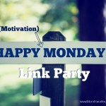 Motivation Monday Linky Party 155