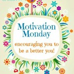 Motivation Monday Linky Party 190