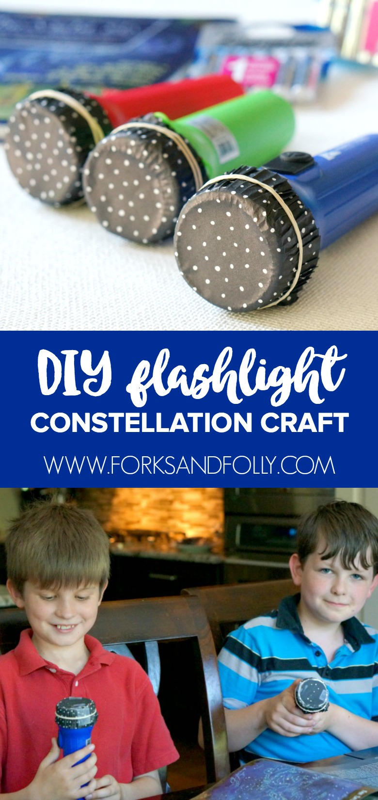 Flashlight DIY Constellation Craft and Stargazing fun with Forks and Folly's Kitchen Stories featuring a favorite book of ours, 'The Night Sky.""