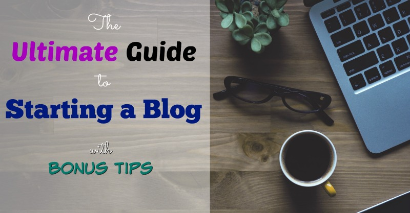 the-ultimate-guide-to-starting-a-blog