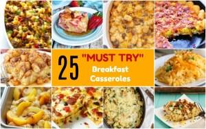 25 Delicious Must Try Breakfast Casseroles