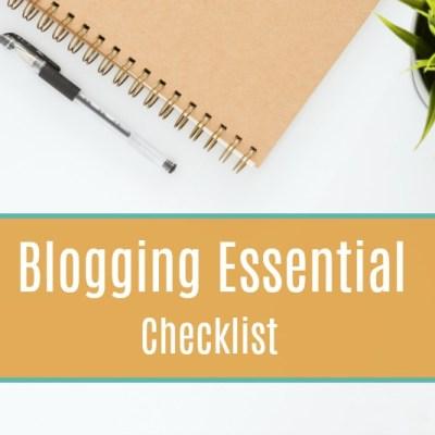 Start A Blog: Blogging Essential Checklist