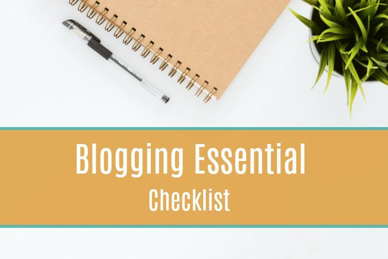 Blogging Essential Checklist