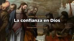 [Homilía Diaria] La confianza en Dios