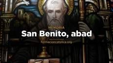 [Homilía Diaria] San Benito, abad