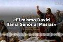[Homilía Diaria] El mismo David llama Señor al Mesías