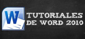 Tutoriales de Word 2010