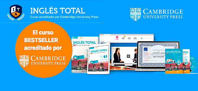 Curso Inglés Total, Acreditado por Cambridge University Press. 70% de descuento para los 100 primeros!!