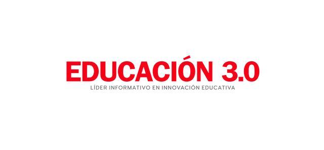 Educación 3.0, la revista líder en información e innovación educativa