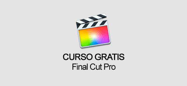 Curso de Final Cut Pro Gratis