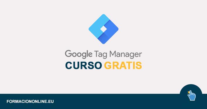 Curso de Google Tag Manager Gratis