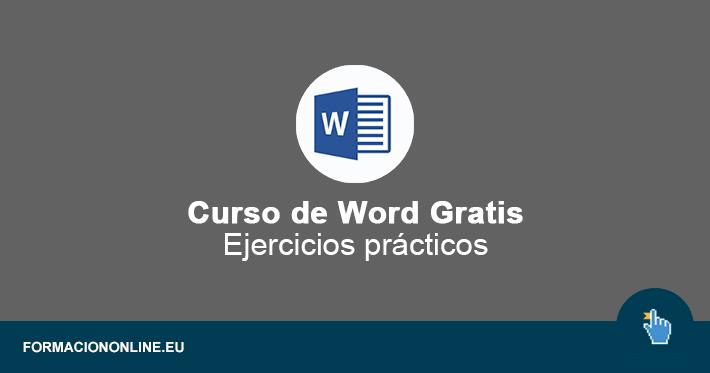 Curso de Word Gratis con Ejercicios Prácticos