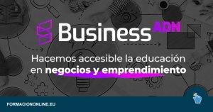 Curso BusinessADN de Emprendimiento Gratis por tiempo limitado!