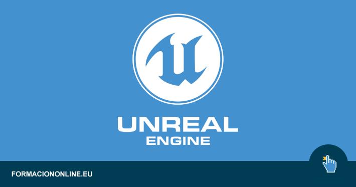 Curso de Unreal Engine Gratis para desarrollar videojuegos profesionales