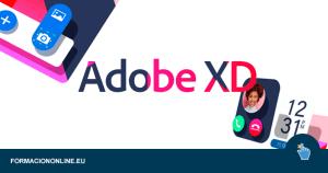 Curso gratis de Adobe Xd. Aprende a crear prototipos profesionales desde 0