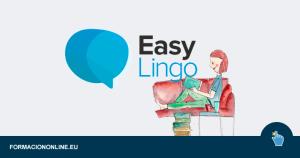 Aprende inglés con EasyLingo: más fácil, divertido y desde cualquier lugar