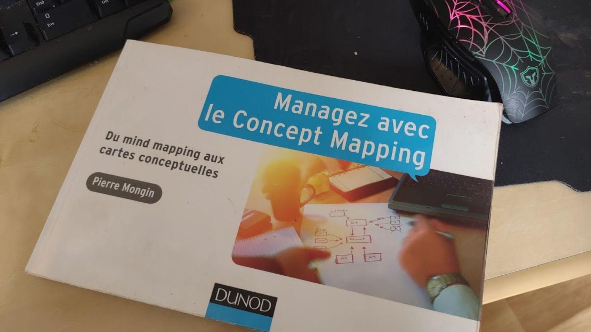 Managez avec le Concept Mapping de Pierre Mongin