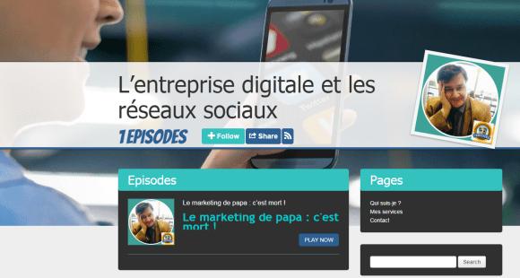 Podcast L'entreprise digitale et les réseaux sociaux animés par Marco Bertolini sur Podbean et iTunes