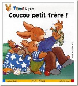 Coucou petit frère Timi lapin livre jeunesse