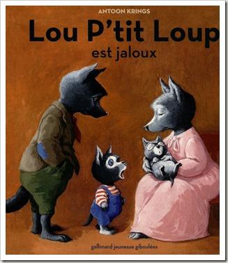 Lou P'tit Loup est jaloux livre jeunesse