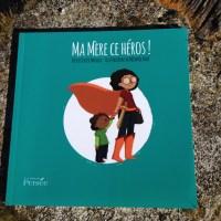 Ma mere ce héros livre enfant (4)