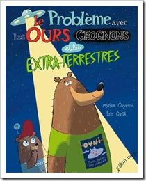 le probleme avec les ours grognons et les extra-terrestres