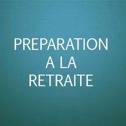 preparation a la retraite