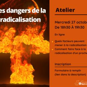 Visuel atelier les dangers de la radicalisation