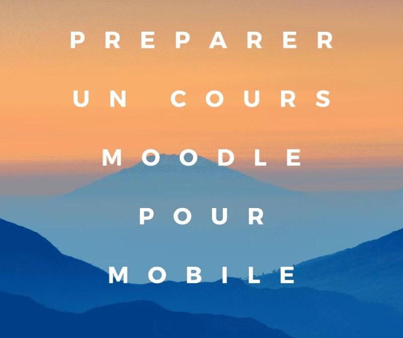 Processus de création de cours mobile pour Moodle écran titre