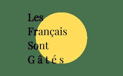 Giulia & Les français sont gâtés