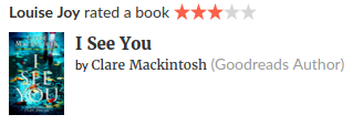 Formidable Joy   Formidable Joy Blog   Book Review   Books   I See You   Claire Mackintosh   Thriller   Mystery