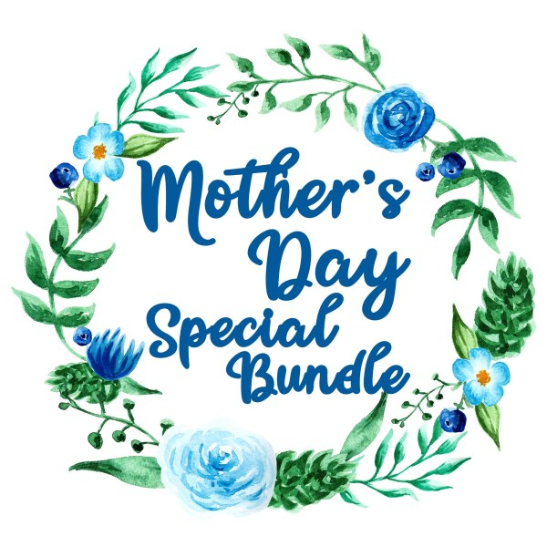 Mother's Day Bundle Special 1