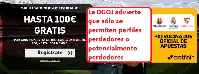 estafa legal apuestas deportivas betfair anuncio no permitido ganar España foronaranja