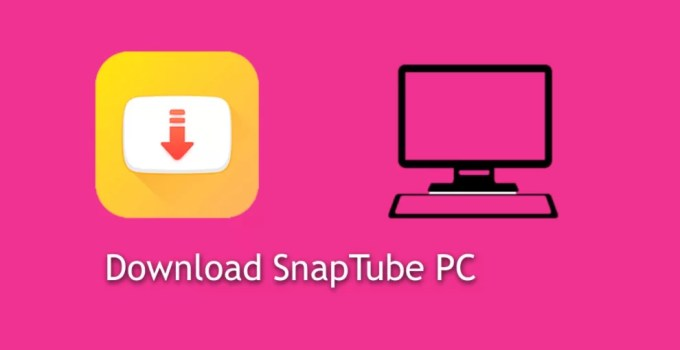 SnapTube Download for PC