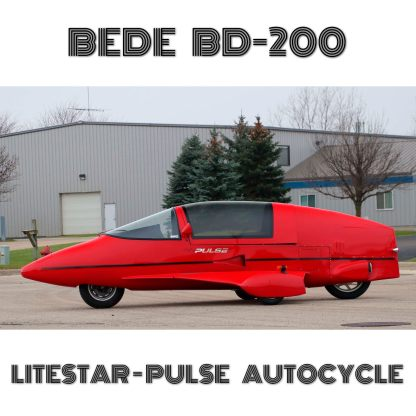 BEDE BD-200 LITESTAR-PULSE AUTOCYCLE – PLANS AND INFORMATION SET FOR HOMEBUILD – 100-75MPG FUEL ECONOMY AUTOCYCLE AEROSPACE DESIGN
