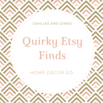 Quirky Etsy Finds: Home Decor Edition