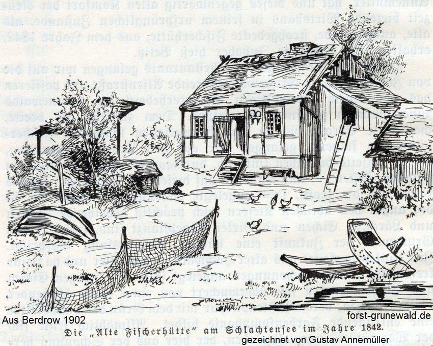 Die alte Fischerhütte am Schlachtensee, 1842 (Quelle: forst-grunewald.de)