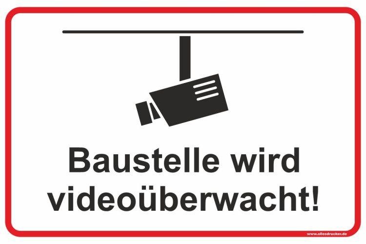 Baustelle wird videoüberwacht - Schild