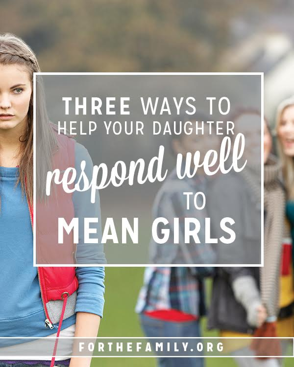 """Our daughters will likely face """"mean girls"""" throughout their teen years. Are they ready? As parents, we need to understand what """"mean girl"""" actually means and equip our own daughters to respond with integrity, in the grace and love Of Christ."""