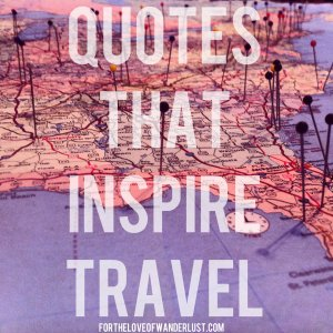 IMG_4972quotesthatinspiretravel