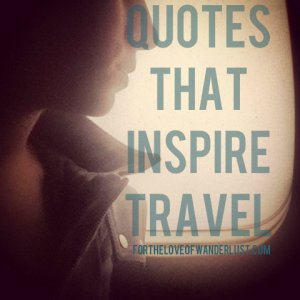IMG_5324quotesthatinspiretravel