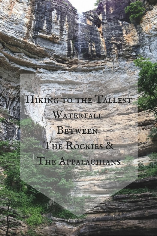 Hiking to the TallestWaterfall Between The Rockies &The Appalachians